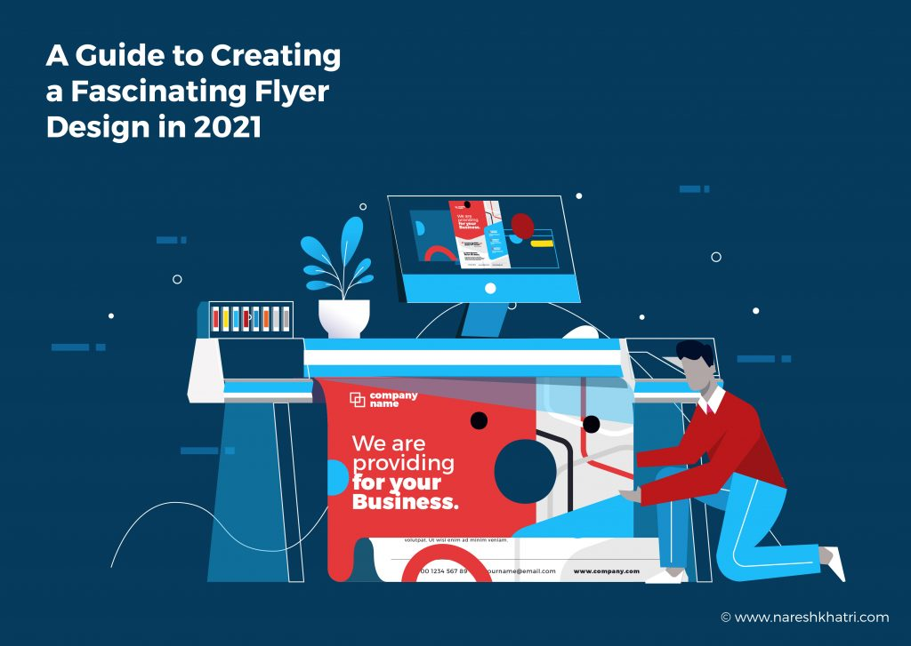 A Guide to Creating a Fascinating Flyer Design in 2021